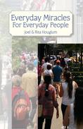 Everyday Miracles For Everyday People
