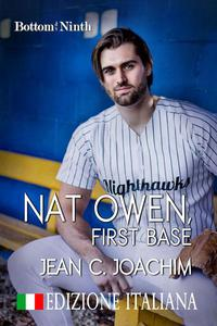 Nat Owen, First Base (Edizione Italiana)