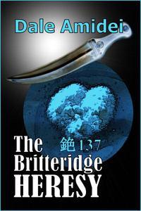 The Britteridge Heresy