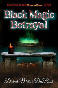 Black Magic Betrayal