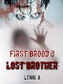 First Brood: Lost Brother