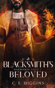 A Blacksmith's Beloved