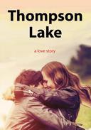 Thompson Lake: a Pride and Prejudice Variation