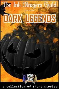 Dark Legends (Collection of Short Stories)