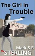 The Girl In Trouble