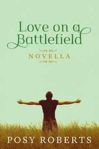 Love on a Battlefield