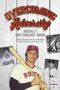 Overcoming Adversity: Baseball's Tony Conigliaro Award
