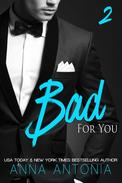 Bad for You (Mad, Bad, & Dangerous to Love)