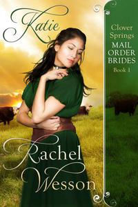 Katie: Clover Springs Mail Order Brides
