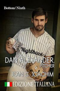 Dan Alexander, Pitcher (Edizione Italiana)
