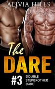The Dare: A Stepbrother Romance (An Alpha Male MMF Menage Serial)The Dare: A Stepbrother Romance (An Alpha Male MMF Menage Serial)