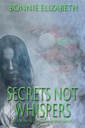 Secrets Not Whispers
