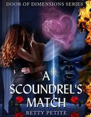 A Scoundrel's Match