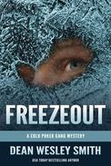 Freezeout: A Cold Poker Gang Mystery