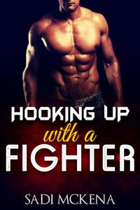 Hooking up with a Fighter