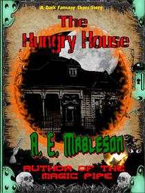 The Hungry House