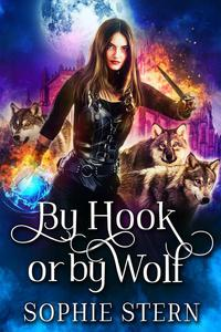 By Hook or by Wolf: A Wolf-Shifter Reverse Harem Romance