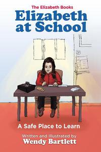 Elizabeth at School: A Safe Place to Learn