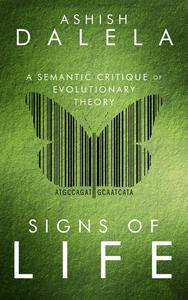 Signs of Life: A Semantic Critique of Evolutionary Theory