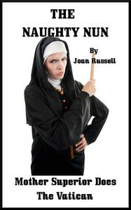 Mother Superior Does The Vatican