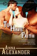 To Have Faith