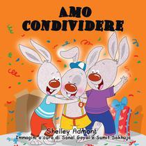 Amo condividere (Italian Kids book) I Love to Share