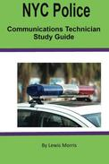 NYC Police Communications Technician Exam Review Guide