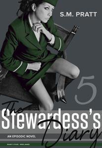 The Stewardess's Diary - Part Five: Ireland