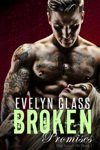 Broken Promises: A Bad Boy Motorcycle Club Romance
