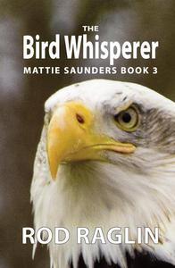 The Bird Whisperer