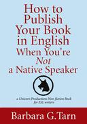 How to Publish Your Book in English When You're Not a Native Speaker
