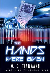 The Hands We're Given