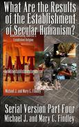 What Are the Results of the Establishment of Secular Humanism?