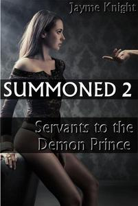 Summoned 2: Servants to the Demon Prince