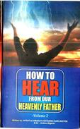 How to Hear from Our Heavenly Father