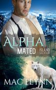 Island Vacation: Alpha Mated #2 (Alpha Billionaire Werewolf Shifter Romance)