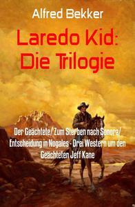 Laredo Kid: Die Trilogie