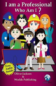 Educational Books:Who Am I - I Am a Professional (I-Book Series)