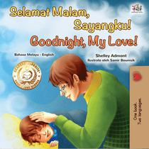 Selamat Malam, Anakku! Goodnight, My Love!