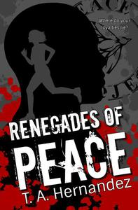 Renegades of PEACE