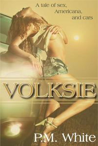 Volksie: A Tale of Sex, Americana, and Cars