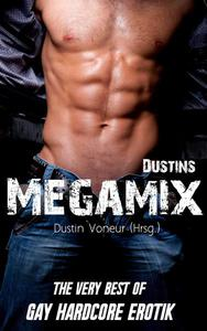 Dustins Megamix - The very Best of Gay Hardcore Erotik