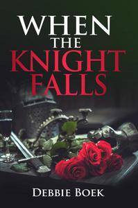 When The Knight Falls