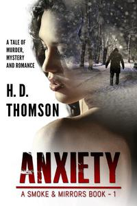 Anxiety - A Tale of Murder, Mystery and Romance