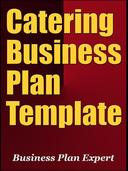 Catering  Business Plan Template (Including 6 Special Bonuses)