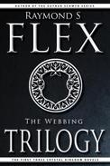 The Webbing Trilogy: The First Three Crystal Kingdom Novels
