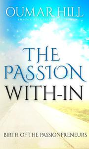 The Passion With-in