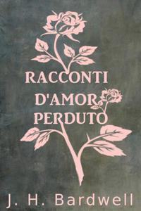 RACCONTI D'AMOR PERDUTO