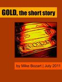 Gold, the short story
