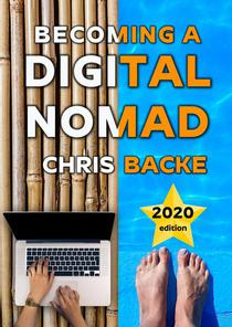 Becoming a Digital Nomad - 2020 edition